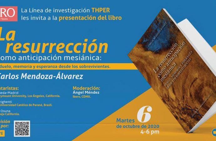 """Presentación del Libro """"""""La resurrección como anticipación mesiánica: duelo, memoria y esperanza desde los sobrevivientes""""."""